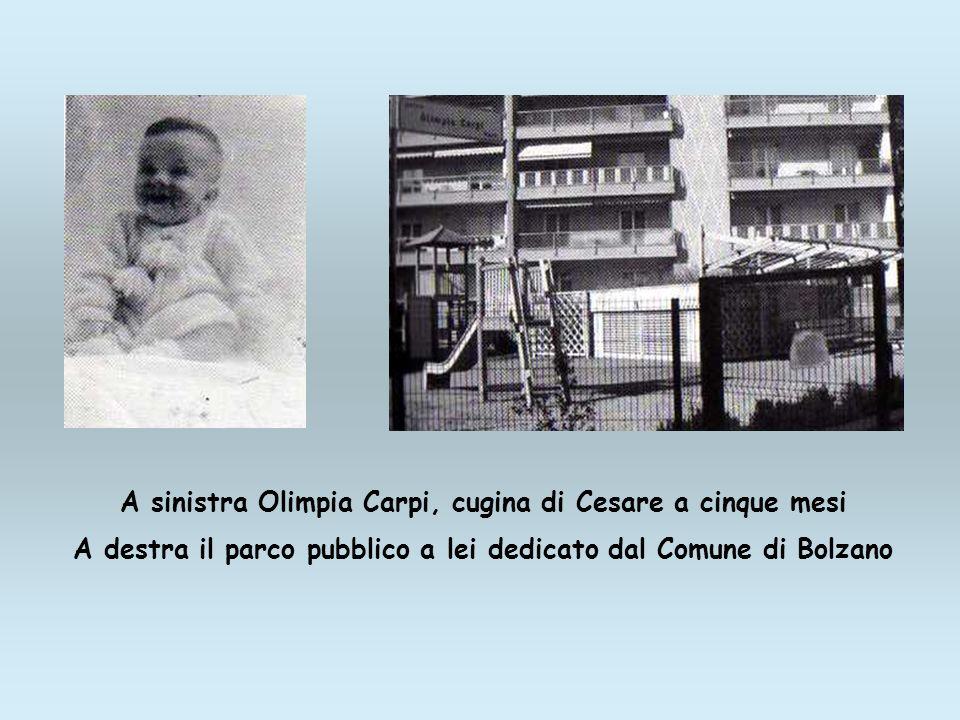 A sinistra Olimpia Carpi, cugina di Cesare a cinque mesi