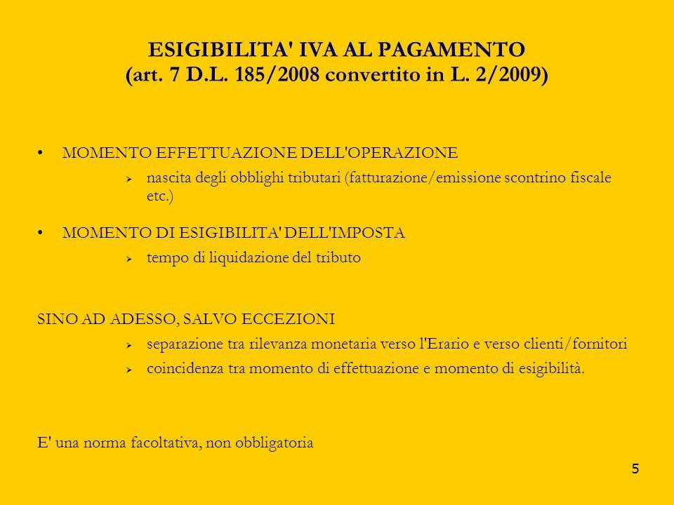 ESIGIBILITA IVA AL PAGAMENTO (art. 7 D. L. 185/2008 convertito in L