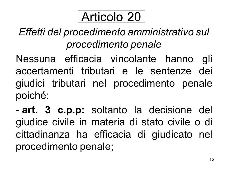 Effetti del procedimento amministrativo sul procedimento penale