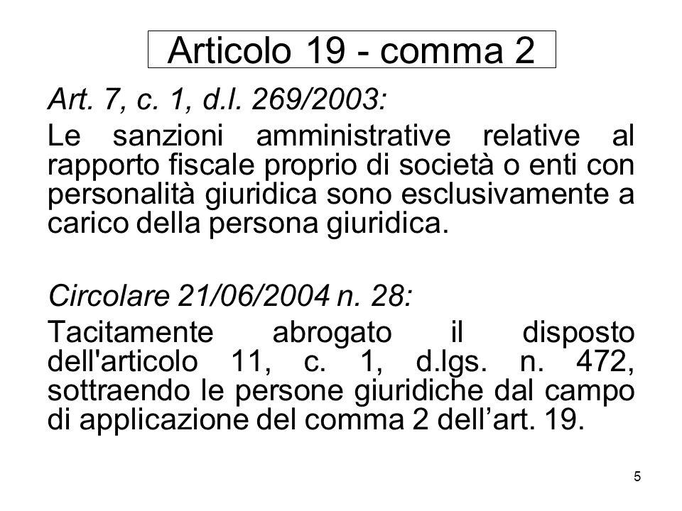 Articolo 19 - comma 2 Art. 7, c. 1, d.l. 269/2003: