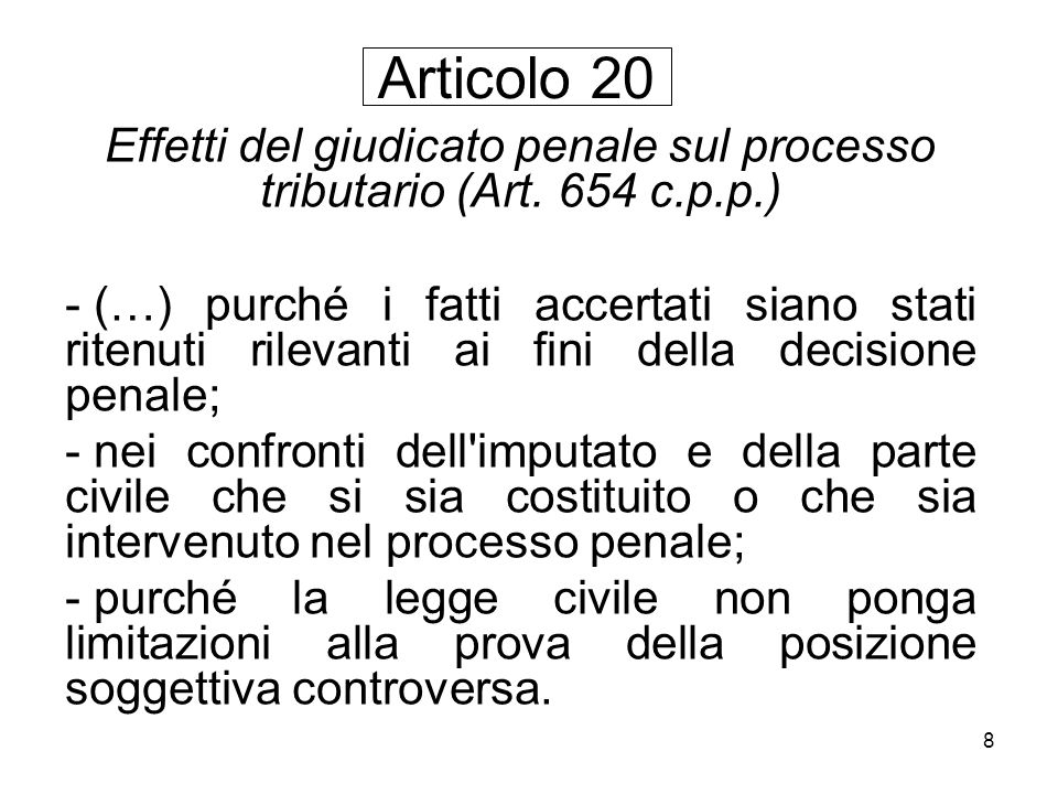 Effetti del giudicato penale sul processo tributario (Art. 654 c.p.p.)