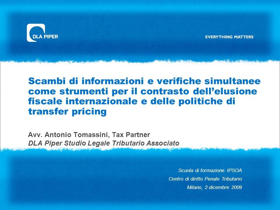 Scambi di informazioni e verifiche simultanee come strumenti per il contrasto dell'elusione fiscale internazionale e delle politiche di transfer pricing