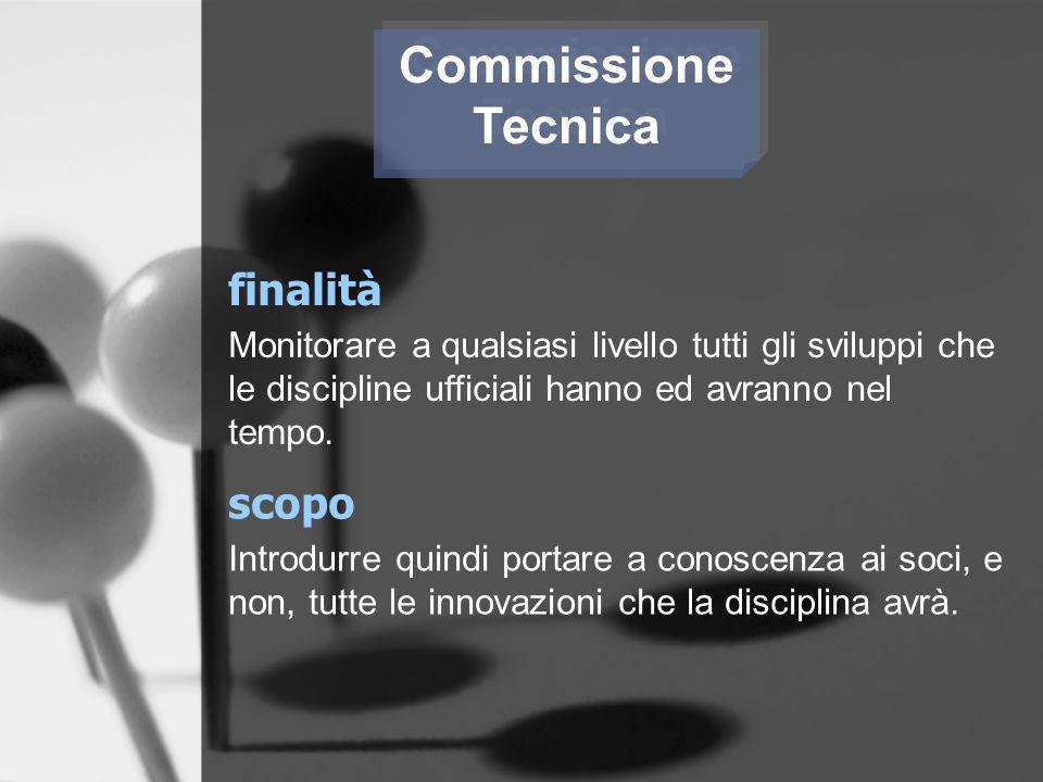 Commissione Tecnica finalità scopo