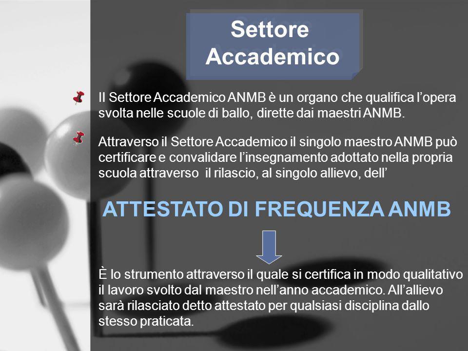 Settore Accademico ATTESTATO DI FREQUENZA ANMB