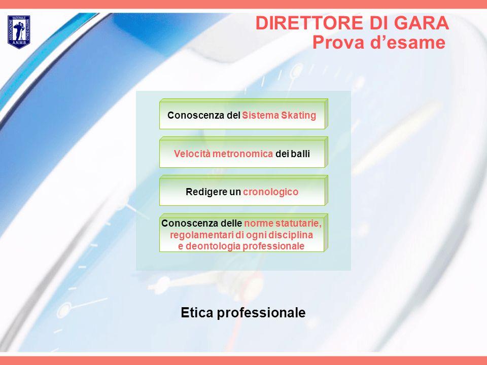 DIRETTORE DI GARA Prova d'esame Etica professionale