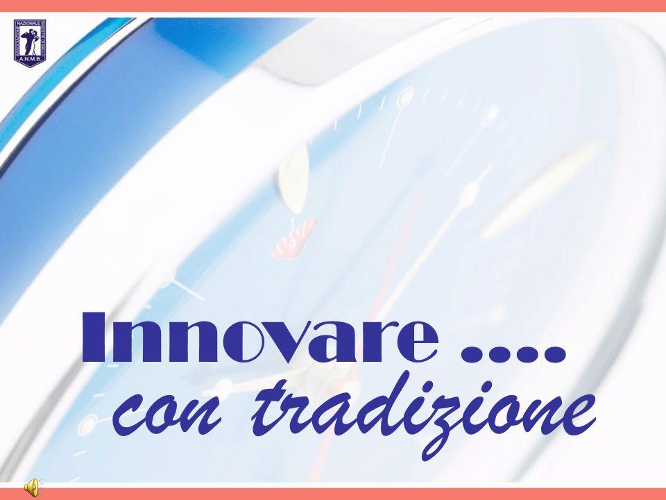 Innovare .... con tradizione