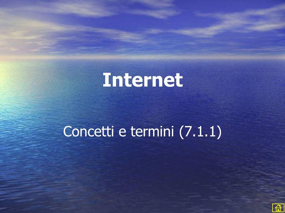Internet Concetti e termini (7.1.1)