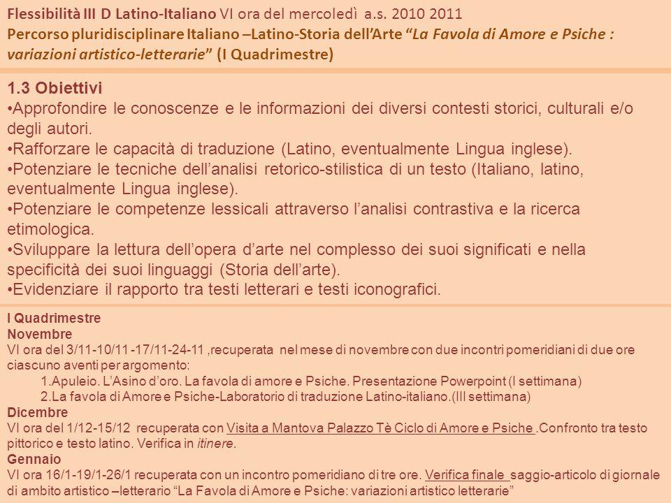 Flessibilità III D Latino-Italiano VI ora del mercoledì a.s. 2010 2011