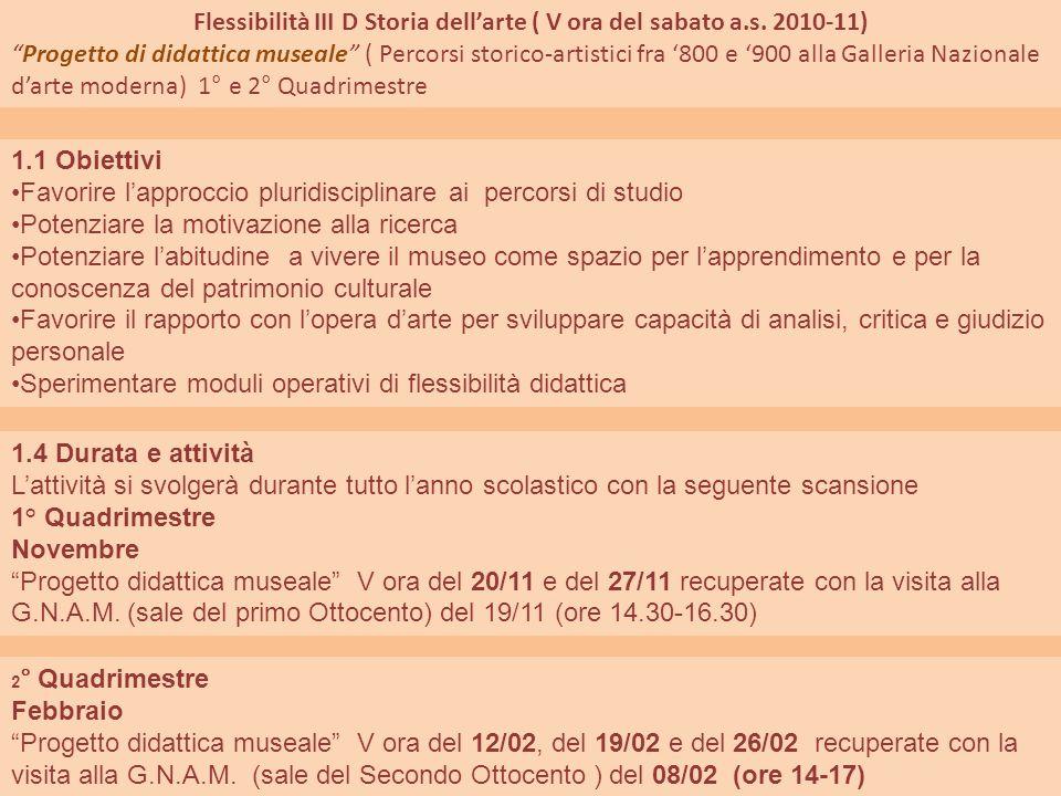 Flessibilità III D Storia dell'arte ( V ora del sabato a.s. 2010-11)