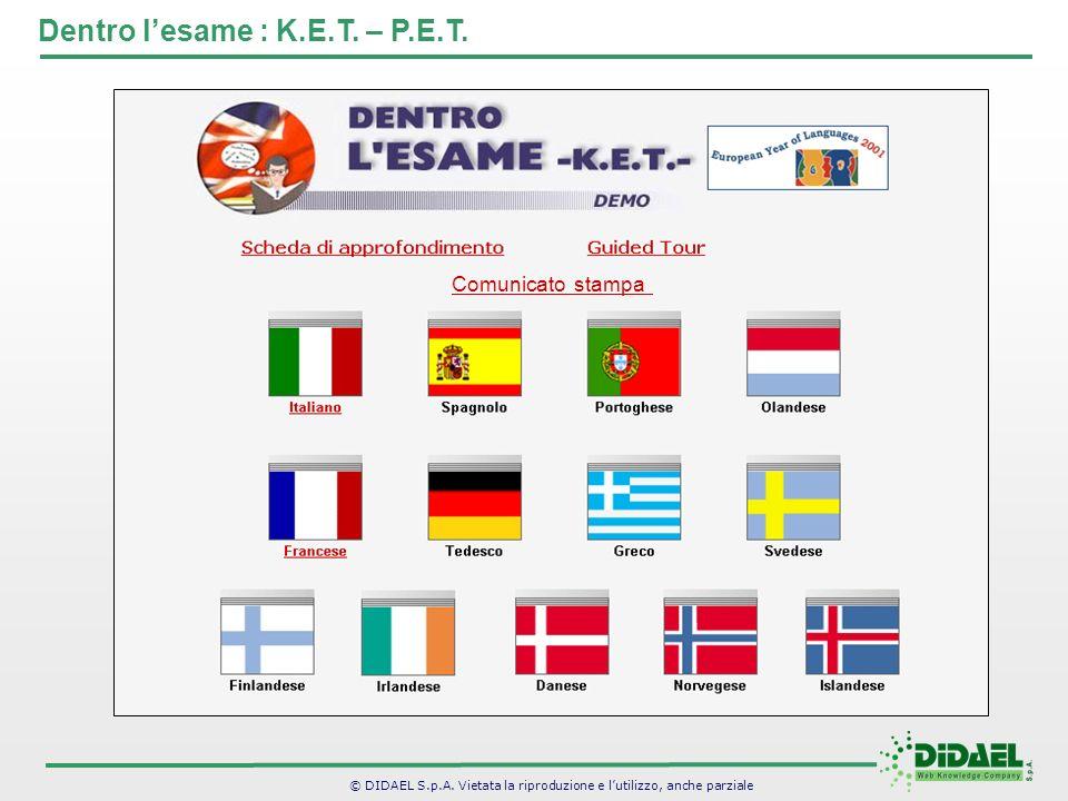 Dentro l'esame : K.E.T. – P.E.T.