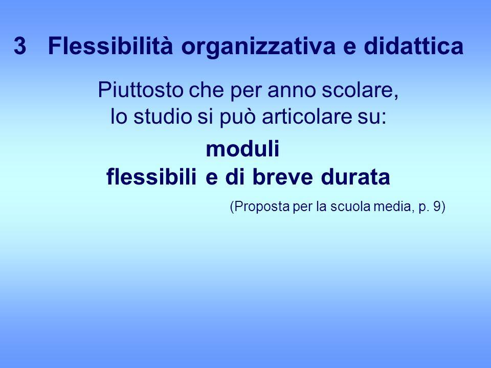 3 Flessibilità organizzativa e didattica