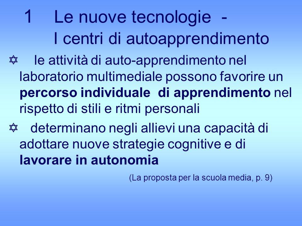 1 Le nuove tecnologie - I centri di autoapprendimento