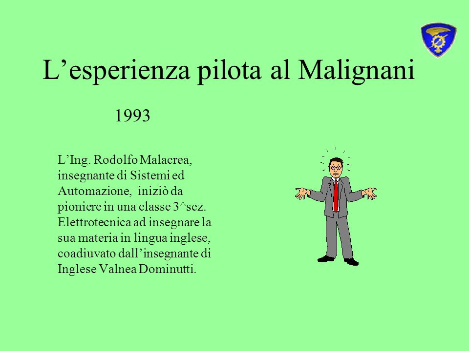 L'esperienza pilota al Malignani