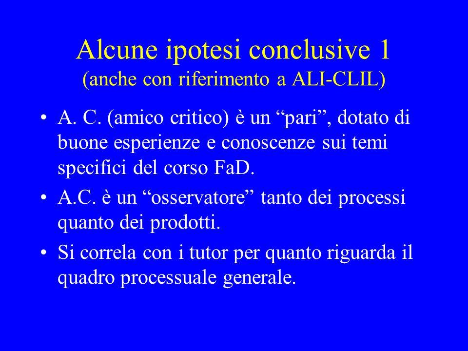 Alcune ipotesi conclusive 1 (anche con riferimento a ALI-CLIL)