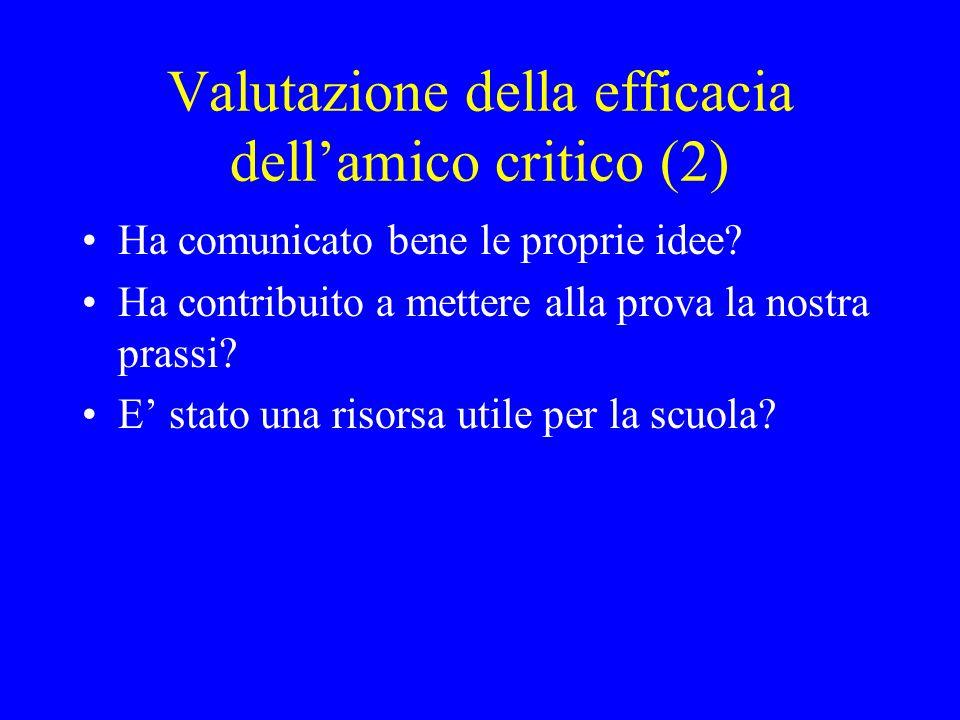 Valutazione della efficacia dell'amico critico (2)