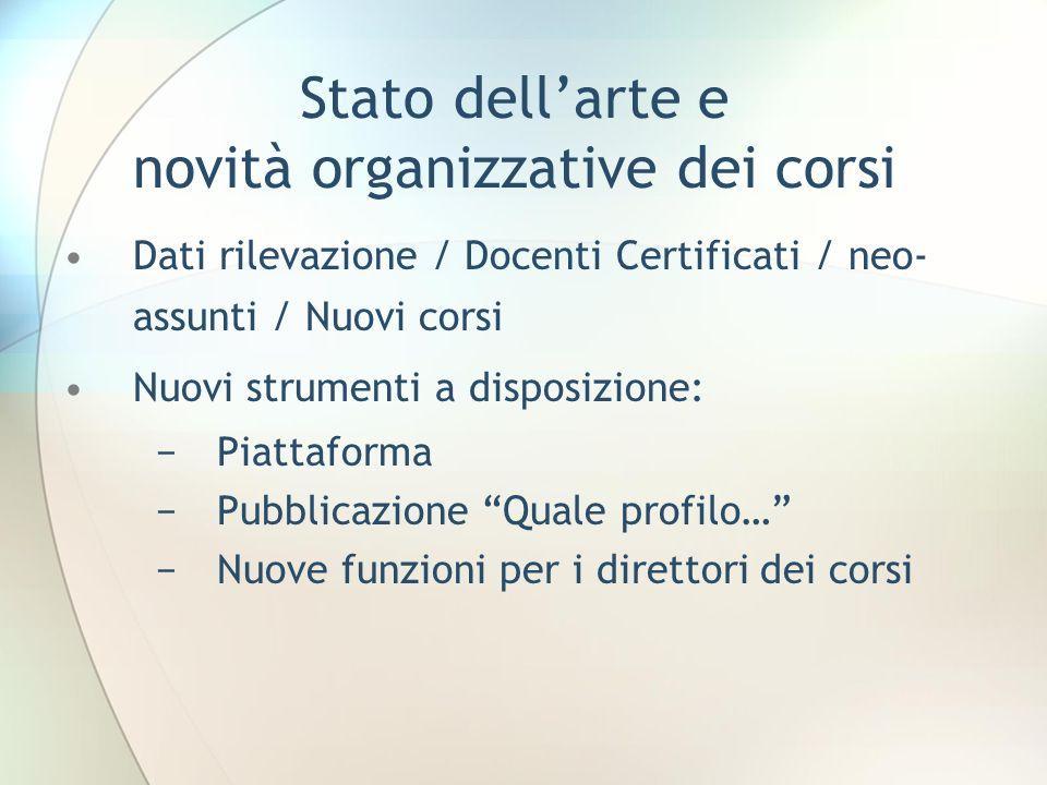 Stato dell'arte e novità organizzative dei corsi