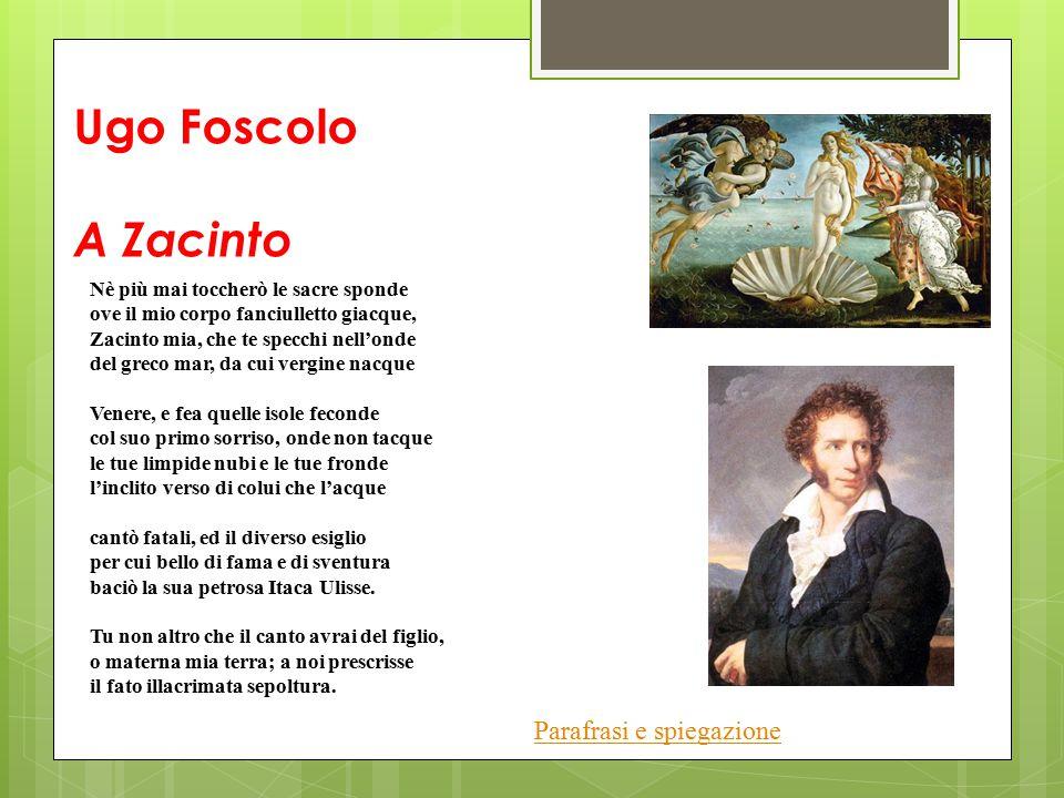 Ugo Foscolo A Zacinto Parafrasi e spiegazione
