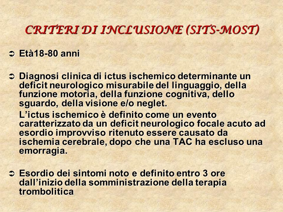 CRITERI DI INCLUSIONE (SITS-MOST)
