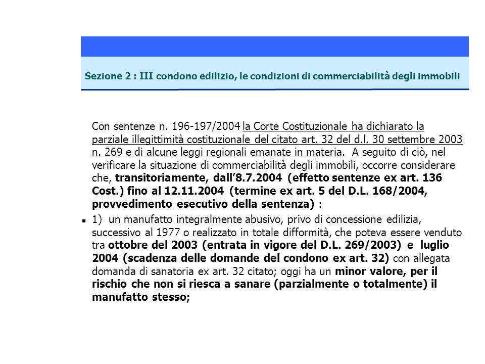 27/03/2017 Sezione 2 : III condono edilizio, le condizioni di commerciabilità degli immobili.