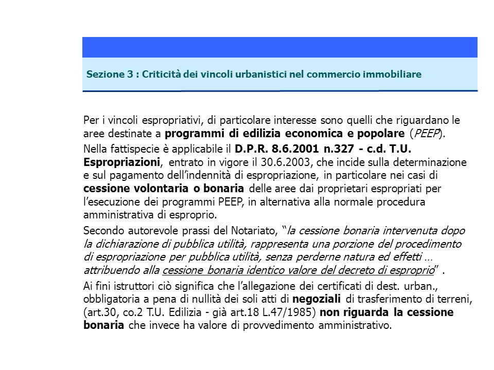 Sezione 3 : Criticità dei vincoli urbanistici nel commercio immobiliare