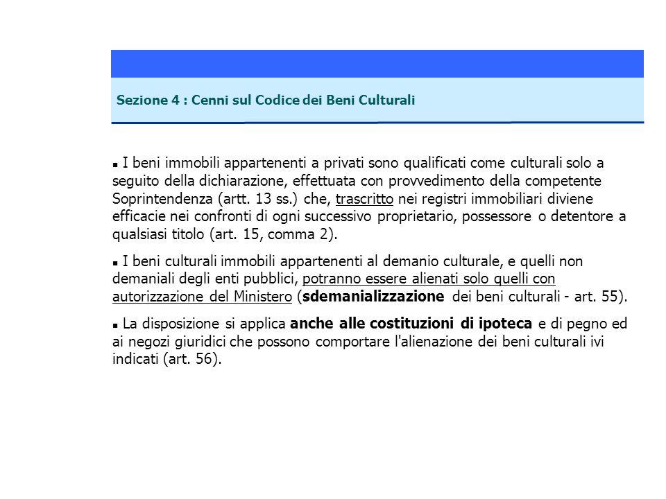 Sezione 4 : Cenni sul Codice dei Beni Culturali