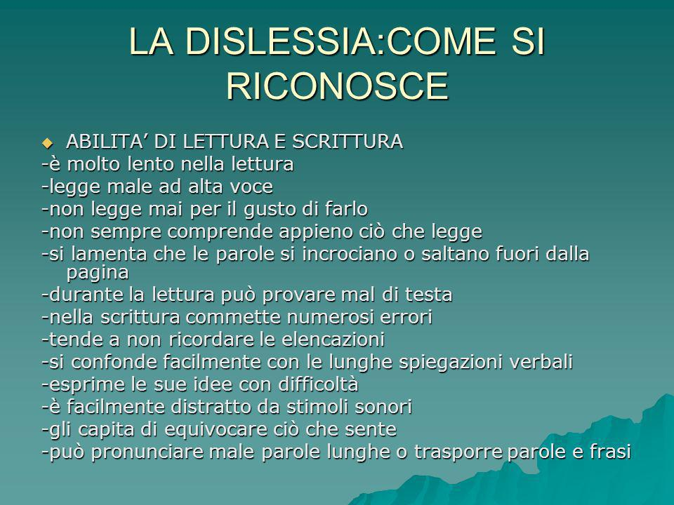 LA DISLESSIA:COME SI RICONOSCE