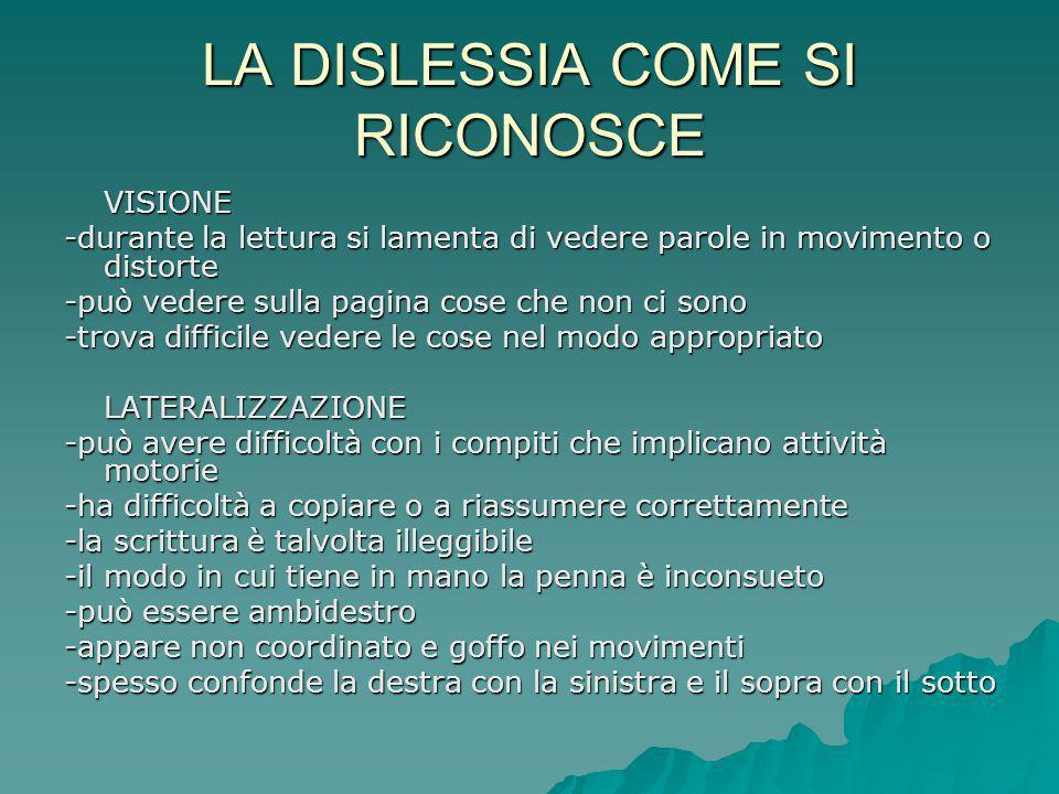 LA DISLESSIA COME SI RICONOSCE