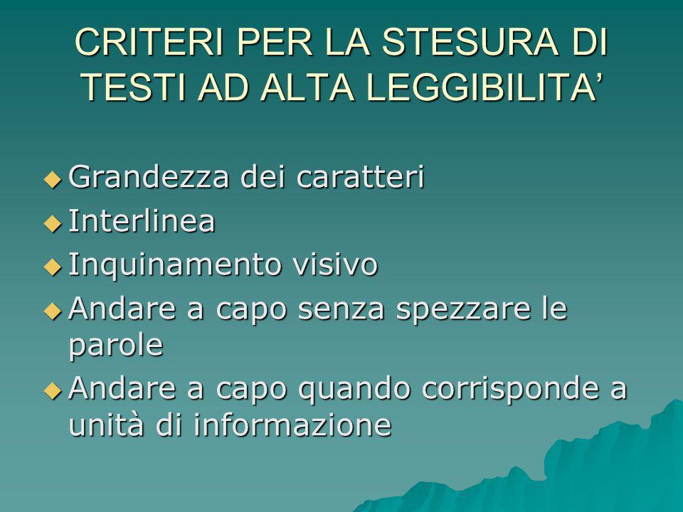 CRITERI PER LA STESURA DI TESTI AD ALTA LEGGIBILITA'