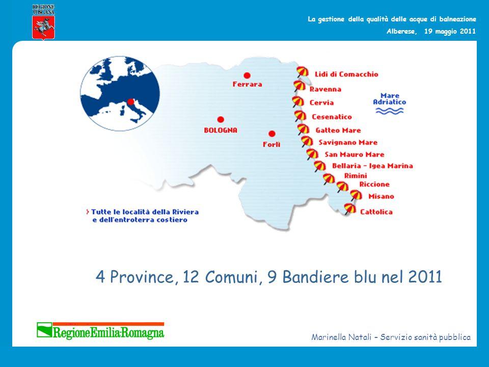 4 Province, 12 Comuni, 9 Bandiere blu nel 2011