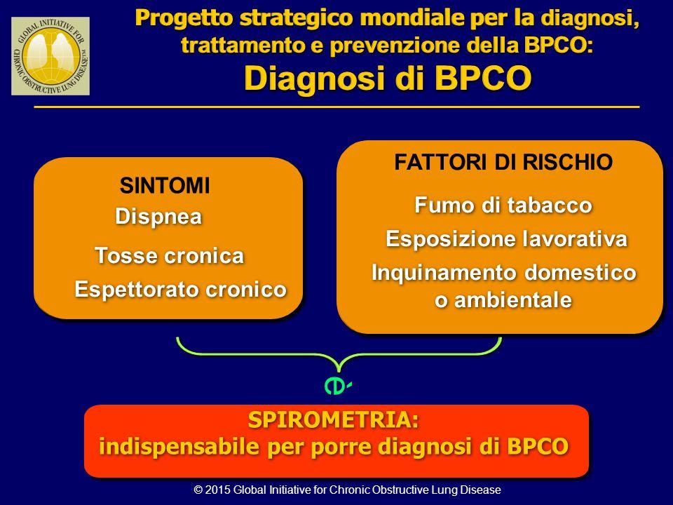 è Diagnosi di BPCO Diagnosi di BPCO