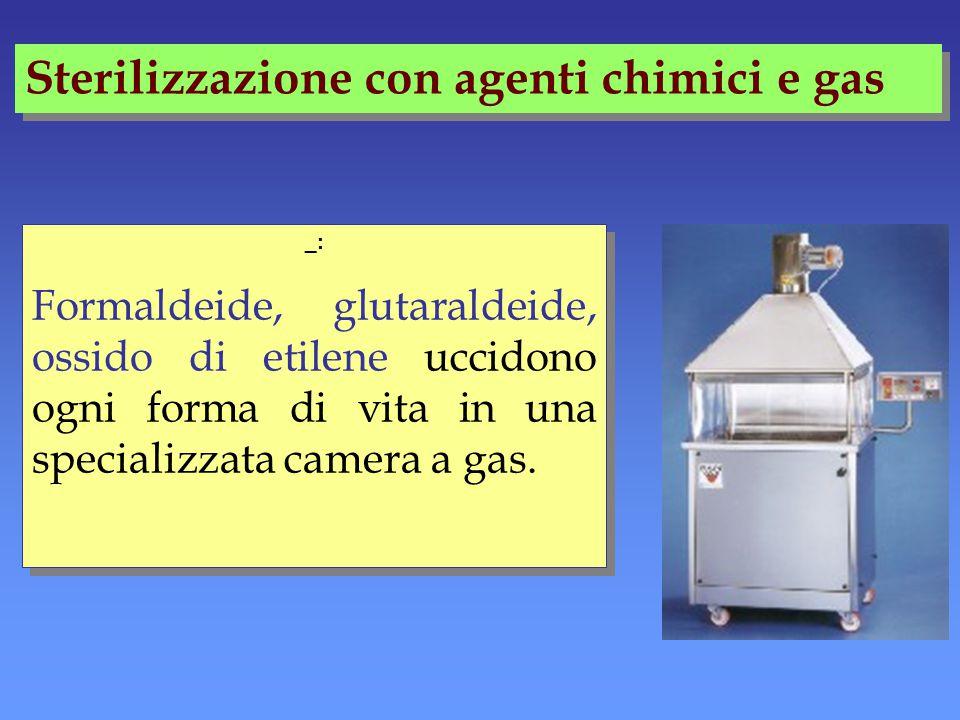 Sterilizzazione con agenti chimici e gas