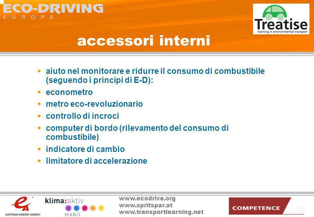 accessori interni aiuto nel monitorare e ridurre il consumo di combustibile (seguendo i principi di E-D):