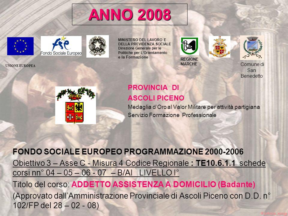 ANNO 2008 FONDO SOCIALE EUROPEO PROGRAMMAZIONE 2000-2006