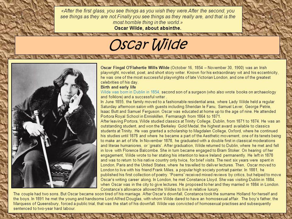 Oscar Wilde, about absinthe.