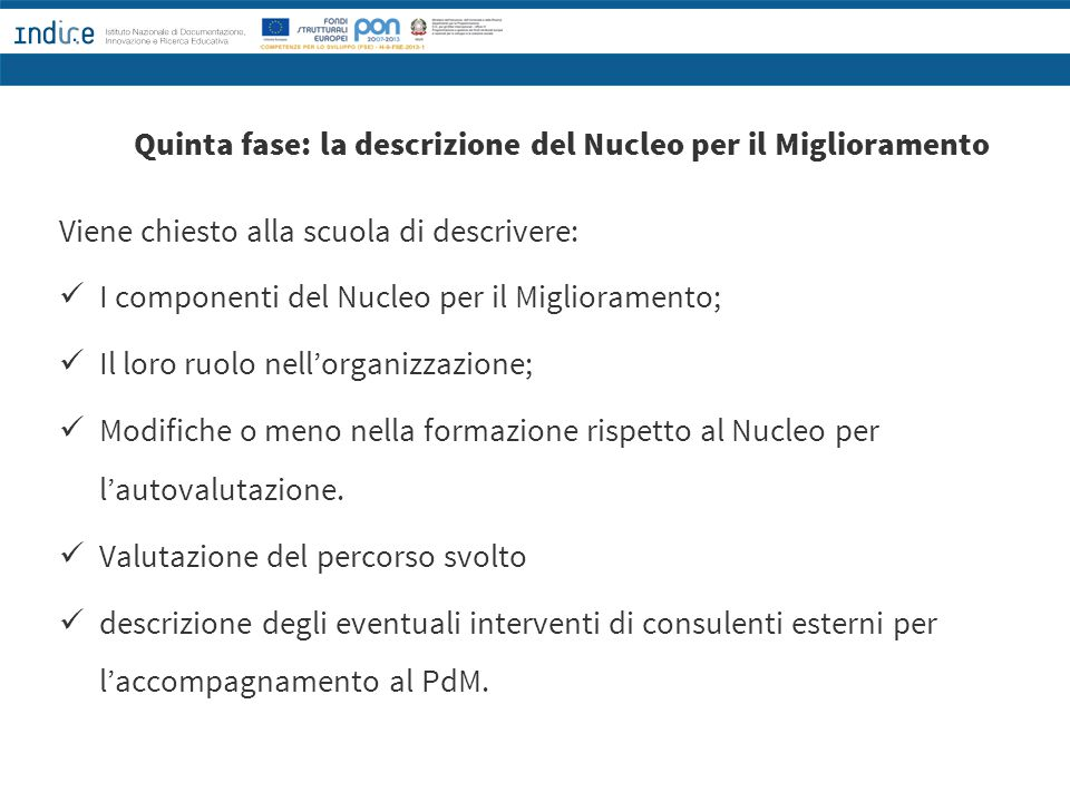 Quinta fase: la descrizione del Nucleo per il Miglioramento