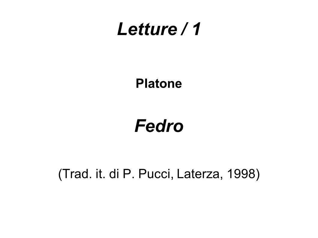 (Trad. it. di P. Pucci, Laterza, 1998)