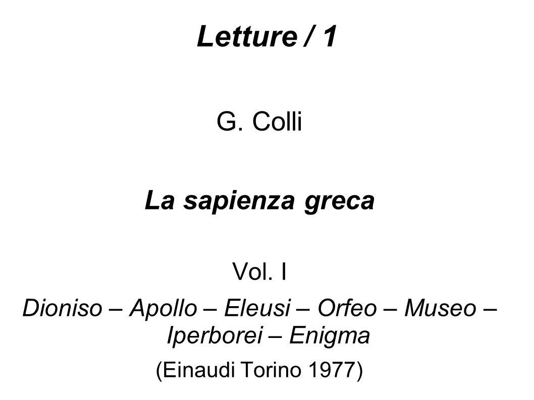 Dioniso – Apollo – Eleusi – Orfeo – Museo – Iperborei – Enigma