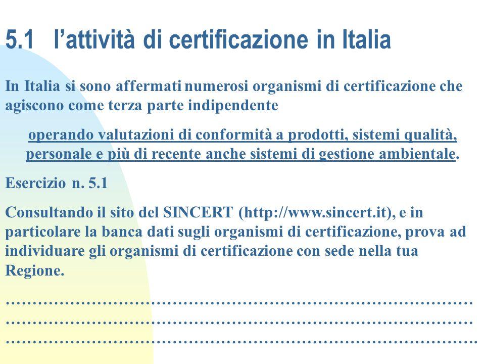5.1 l'attività di certificazione in Italia