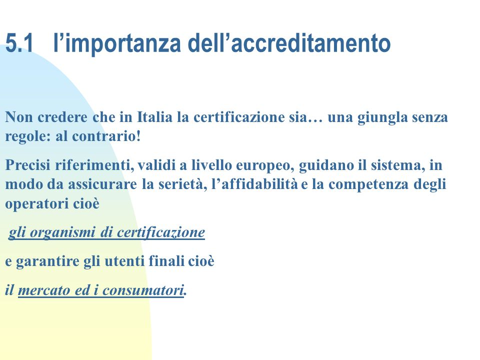 5.1 l'importanza dell'accreditamento