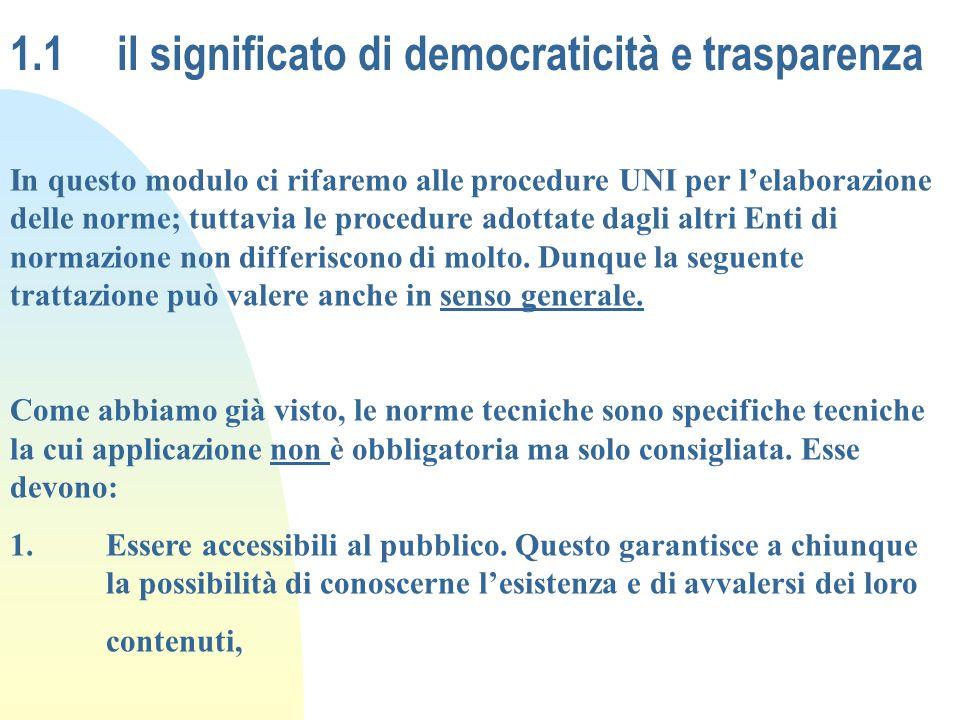 1.1 il significato di democraticità e trasparenza