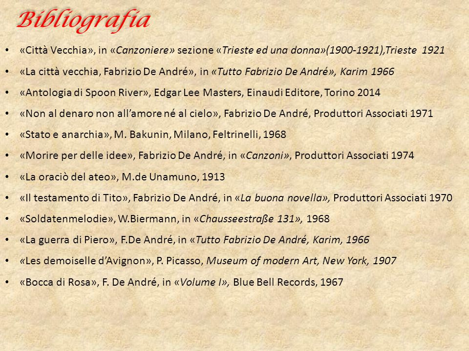 Bibliografia «Città Vecchia», in «Canzoniere» sezione «Trieste ed una donna»(1900-1921),Trieste 1921.