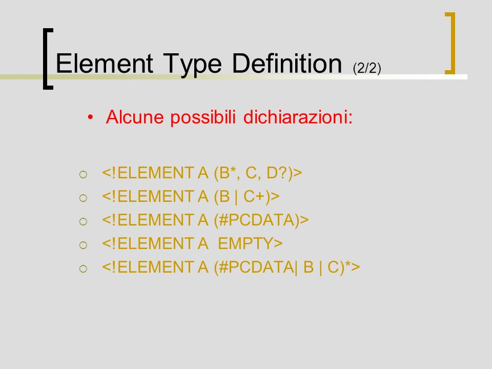 Element Type Definition (2/2)