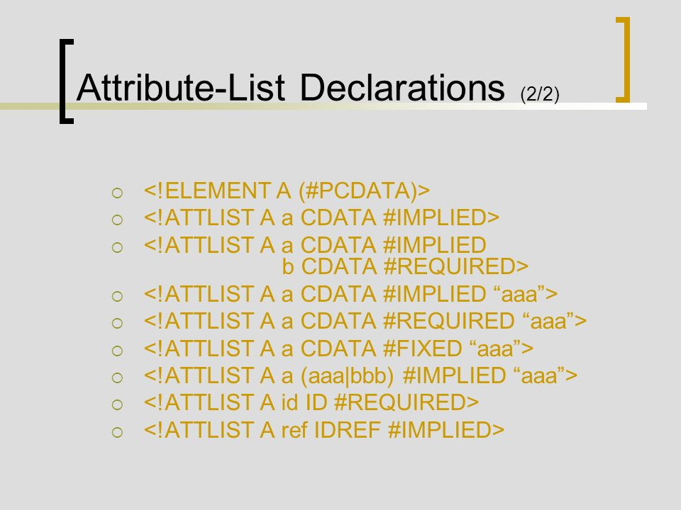 Attribute-List Declarations (2/2)
