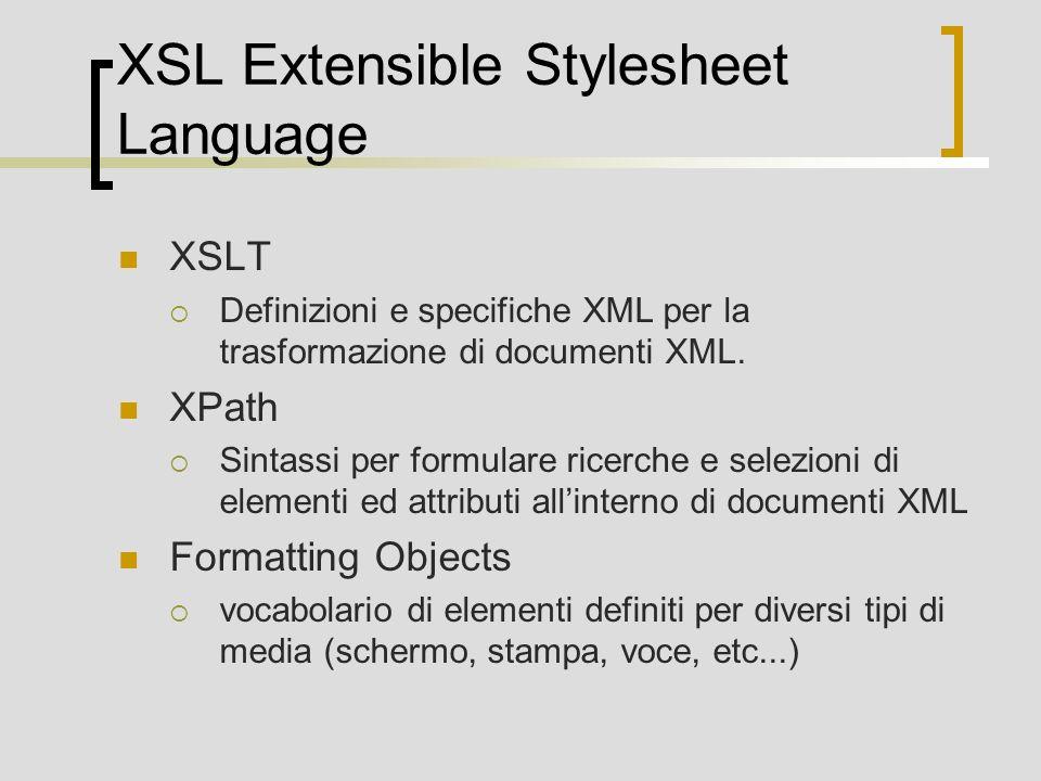 XSL Extensible Stylesheet Language
