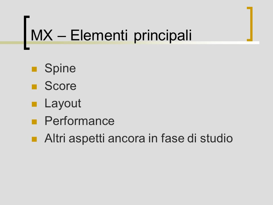 MX – Elementi principali