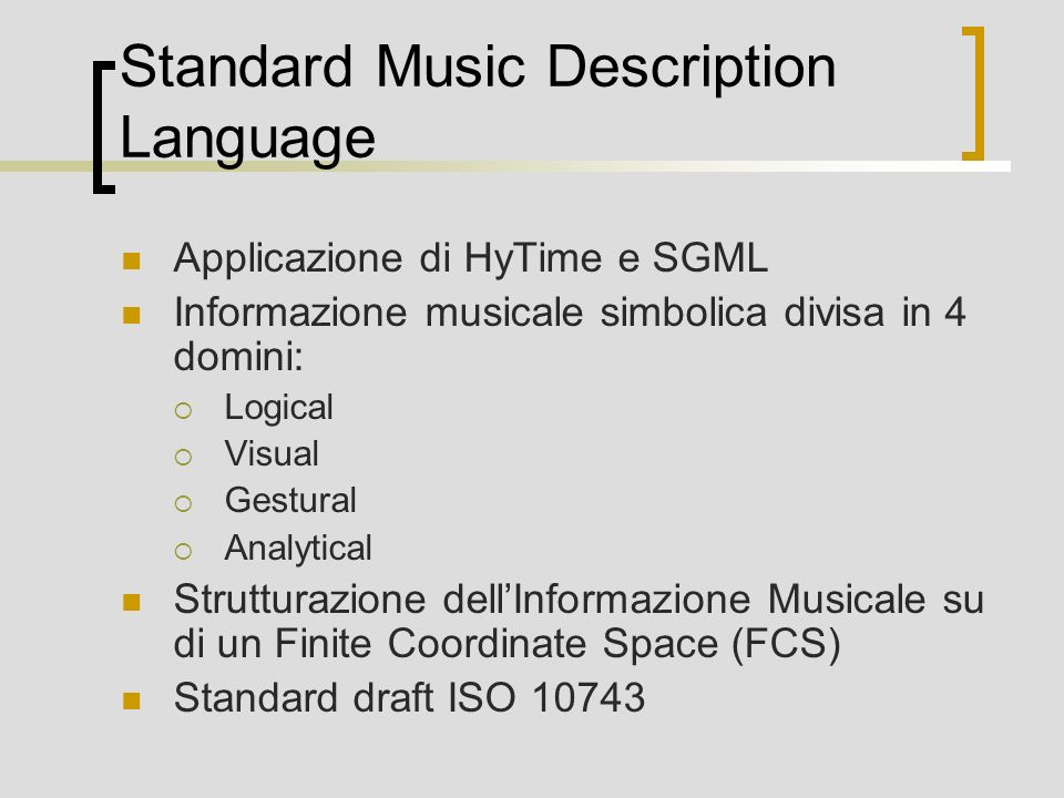 Standard Music Description Language