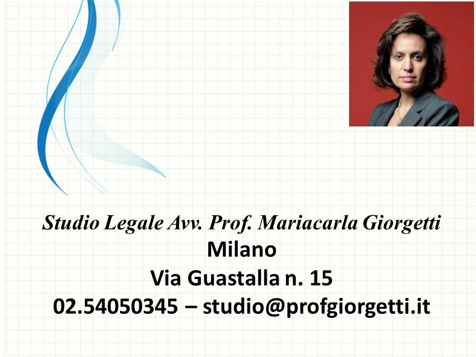 Milano Via Guastalla n. 15 02.54050345 – studio@profgiorgetti.it
