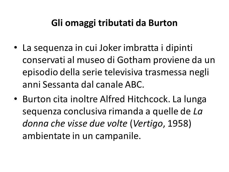 Gli omaggi tributati da Burton