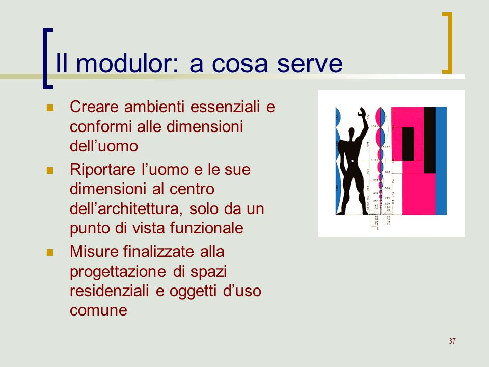 Il modulor: a cosa serve