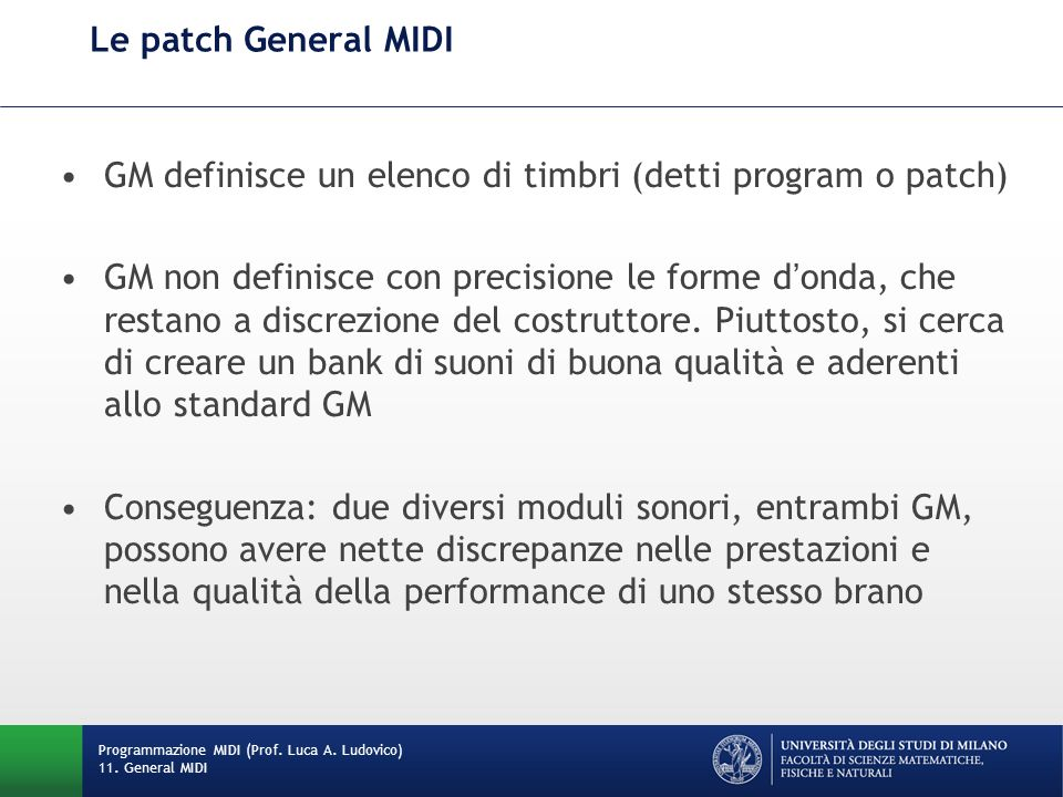 GM definisce un elenco di timbri (detti program o patch)